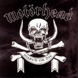 MOTORHEAD: March Or Die (CD) (akciós!)