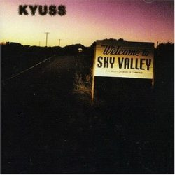 KYUSS: Welcome To Sky Valley (CD) (akciós!)