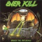 OVERKILL: Under The Influence (CD) (akciós!)