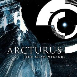 ARCTURUS: The Sham Mirrors (CD)