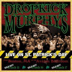 DROPKICK MURPHYS: Live On St.Patrick's... (CD)