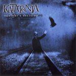 KATATONIA: Tonight's Decision (CD, +2 bonus)