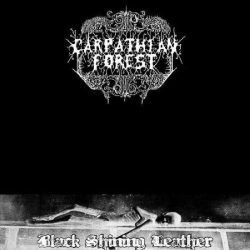 CARPATHIAN FOREST: Black Shining Leather (CD)