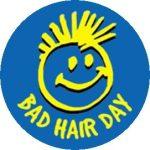 BAD HAIR DAY (jelvény, 2,5 cm)