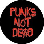 PUNKS NOT DEAD (jelvény, 2,5 cm)