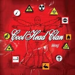 COOL HEAD CLAN: Méreg (CD) (akciós!)