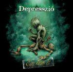 DEPRESSZIÓ: Egy életen át (CD) (akciós!)