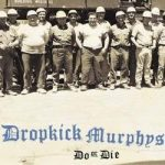 DROPKICK MURPHYS: Do Or Die (CD)