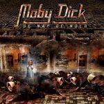 MOBY DICK: Se Nap se Hold (CD) (akciós!)