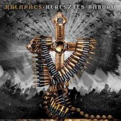 KALAPÁCS: Keresztes háború (CD) (akciós!)