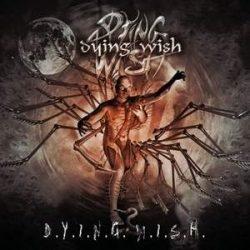 DYING WISH: D.Y.I.N.G.W.I.S.H. (CD) (akciós!)