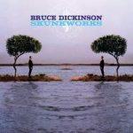 BRUCE DICKINSON: Skunkworks (Rem.)(2CD)