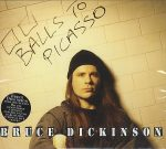 BRUCE DICKINSON: Balls To Picasso (2CD) (akciós!)