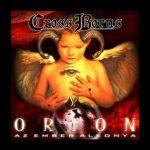 CROSS BORNS: Orion (CD)