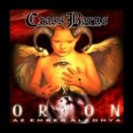 CROSS BORNS: Orion (CD) (akciós!)
