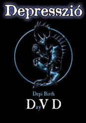 DEPRESSZIÓ: Depi Birth DayVD (DVD+CD) (akciós!)