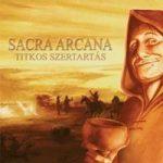 SACRA ARCANA: Titkos szertartás (CD)