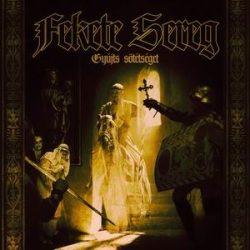 FEKETE SEREG: Gyújts sötétséget (CD) (akciós!)