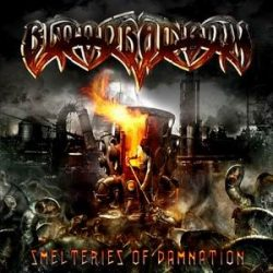BLOODRAINBOW: Smelteries Of Damnation (CD) (akciós!)