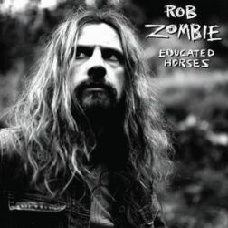 ROB ZOMBIE: Educated Horses (CD) (akciós!)