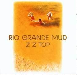 ZZ TOP: Rio Grande Mud (CD) (akciós!)
