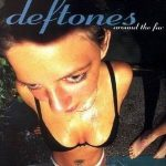 DEFTONES: Around The Fur (CD) (akciós!)