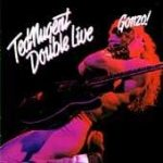 TED NUGENT: Double Live Gonzo ! (2CD)