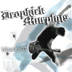 DROPKICK MURPHYS: Blackout (digi) (CD)
