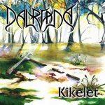 DALRIADA: Kikelet (CD)