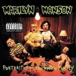 MARILYN MANSON: Portrait Of An American Family (CD) (akciós!)