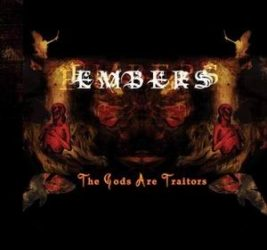 EMBERS: The Gods Are Traitors (CD) (akciós!)