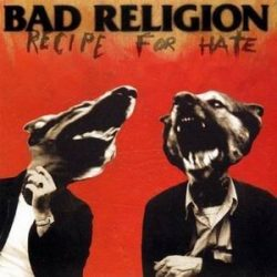 BAD RELIGION: Recipe For Hate (CD)