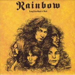 RAINBOW: Long Live Rock'n'Roll (Remastered) (CD)