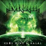 NEVERGREEN: Erős mint a halál/Strong As Dead (2CD)