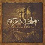 WALL OF SLEEP: ...And Hell Followed With Him (CD)