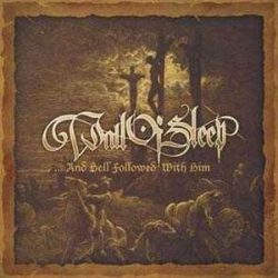 WALL OF SLEEP: ...And Hell Followed With Him (CD) (akciós!)
