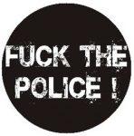 FUCK THE POLICE (jelvény, 2,5 cm)