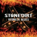 STONEDIRT: Redneck Blues (CD) (akciós!)