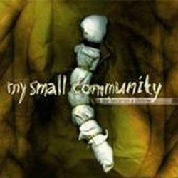 MY SMALL COMMUNITY: A Day Becomes A Lifetime (CD) (akciós!)