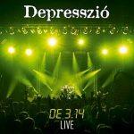 DEPRESSZIÓ: De 3,14 Live CD+DVD (CD tok)