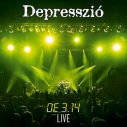 DEPRESSZIÓ: De 3,14 Live CD+DVD (CD tokban) (akciós!)