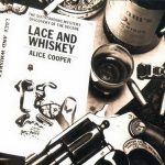 ALICE COOPER: Lace And Whiskey (1977) (CD)