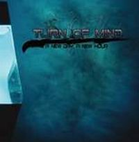 TURN OF MIND: A New Day, A New Hour (CD) (akciós!)