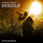 BURZUM TRIBUTE: Life Has New Meaning (CD)