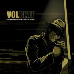 VOLBEAT: Guitar Gangsters And Cadillac Blood (CD)