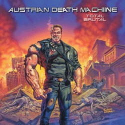 AUSTRIAN DEATH MACHINE: Total Brutal (CD)