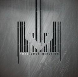 NUKE: Soul Injection (CD) (akciós!)