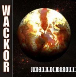 WACKOR: Uncommon Ground (CD) (akciós!)