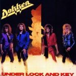 DOKKEN: Under Lock And Key (CD)