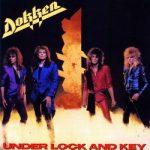 DOKKEN: Under Lock And Key (CD)